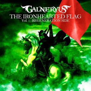The Ironhearted Flag Vol. 1: Regeneration Side